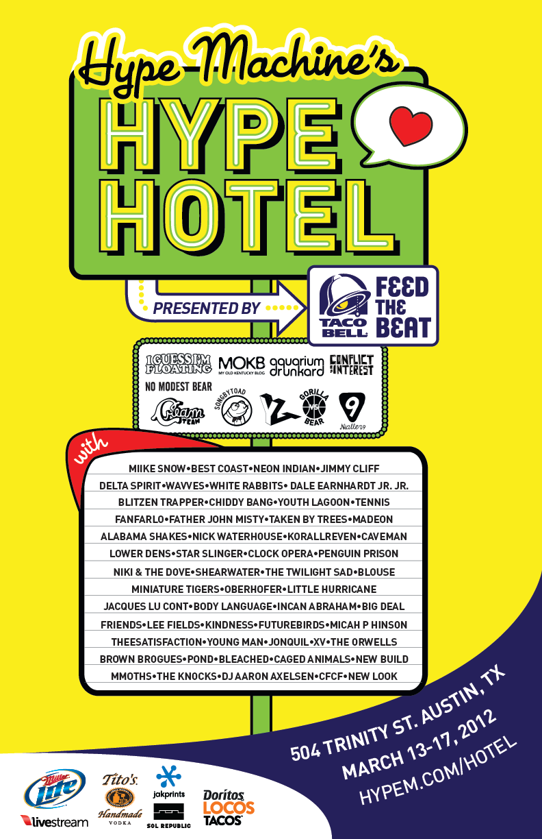 Lineup for the Hype Hotel at SXSW + RSVP • Hype Machine Blog