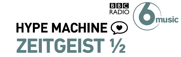 BBC Radio 6 & Hype Machine